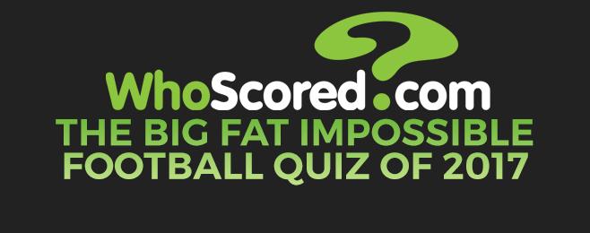 The Big Fat Impossible Football Quiz of 2017