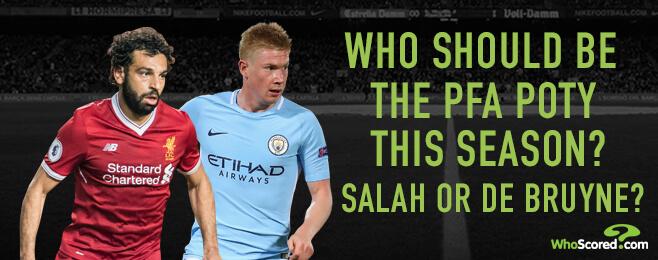 The Debate: Should Salah or De Bruyne win the POTY award?
